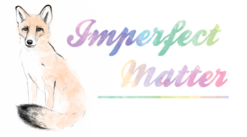 Imperfect Matter